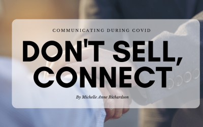 Don't sell, Make a Connection